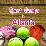 Atlanta Summer Camps Guide 2012: Summer Sport Camps in Atlanta