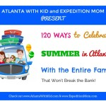 FREE Download: 120 Ways to Summer Fun in Atlanta With Kids