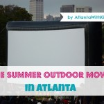 FREE Outdoor Movies in Atlanta 2013: Movies in the Park with Kids