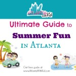 Guide to Summer in Atlanta for Kids: Things to Do in Atlanta 2013