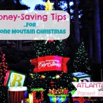 Parent Review: Money-Saving Tips for Stone Mountain Christmas