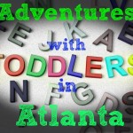 Toddler Activities around Atlanta