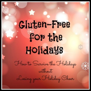 How to Survive the Holidays Gluten-Free